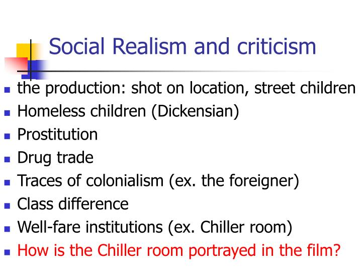 Social Realism and criticism
