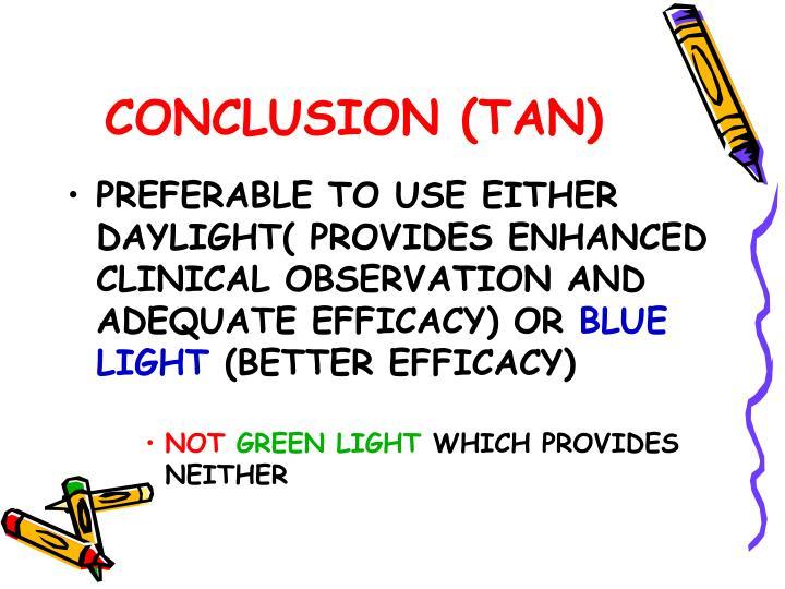 CONCLUSION (TAN)