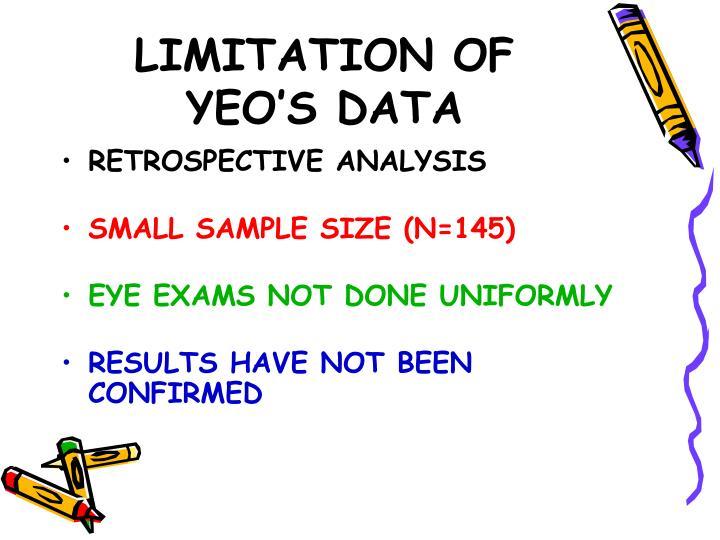 LIMITATION OF YEO'S DATA