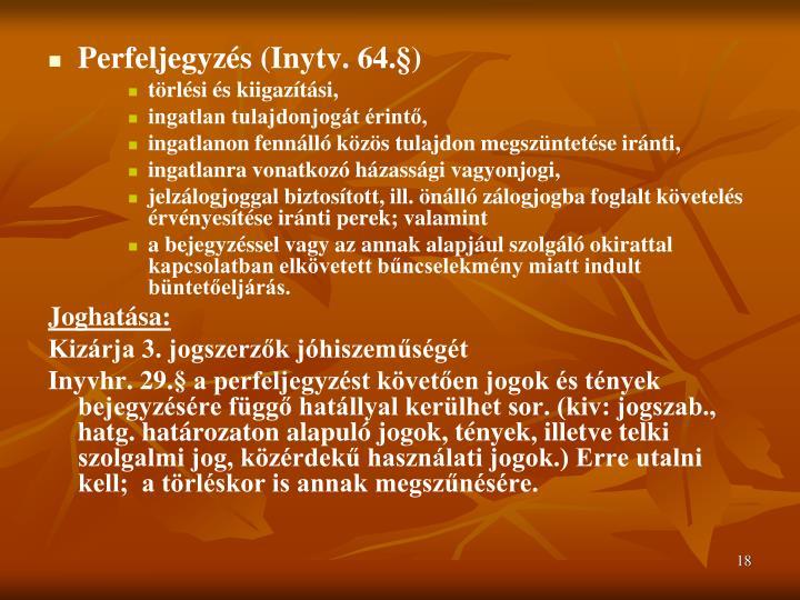 Perfeljegyzés (Inytv. 64.§)