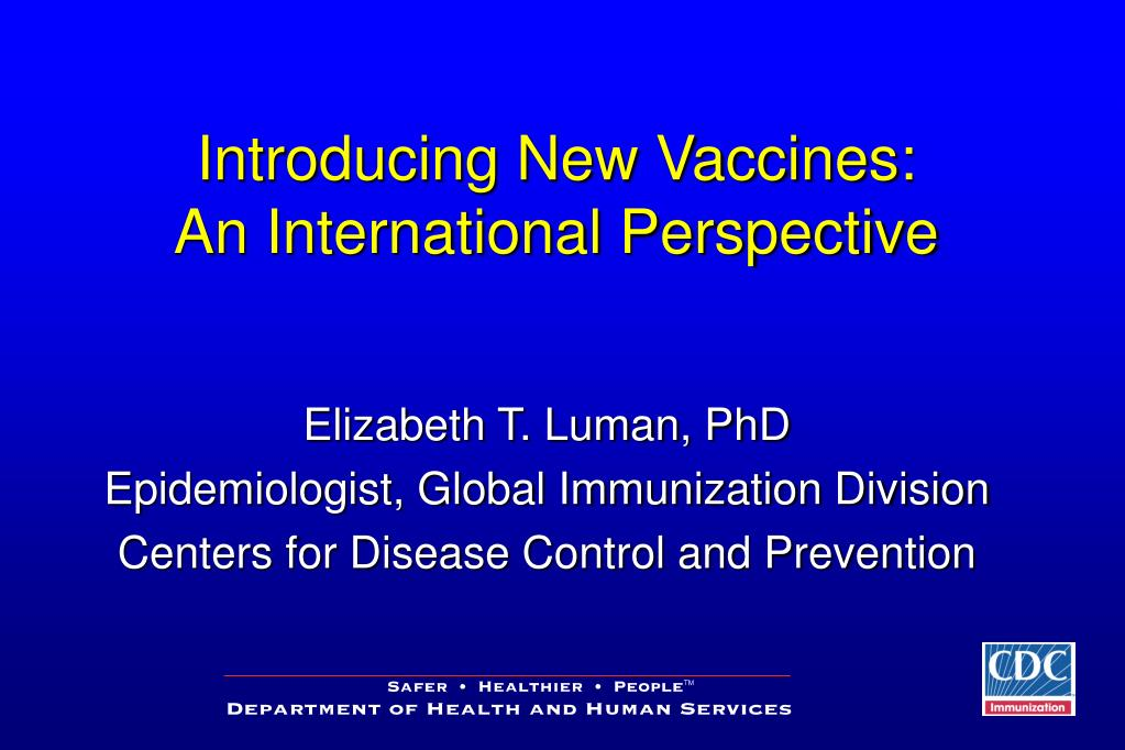 introducing new vaccines an international perspective l.