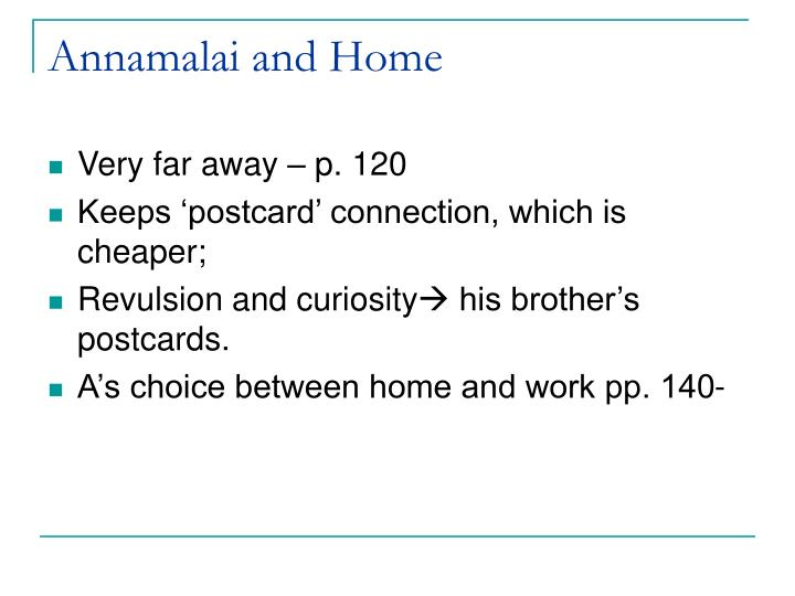 Annamalai and Home