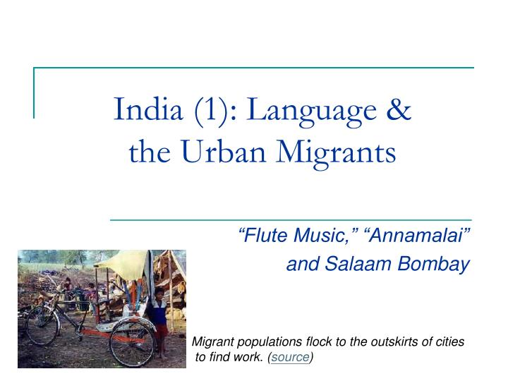 india 1 language the urban migrants n.