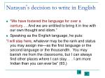 narayan s decision to write in english