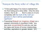 narayan the story teller of village life