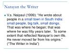 narayan the writer