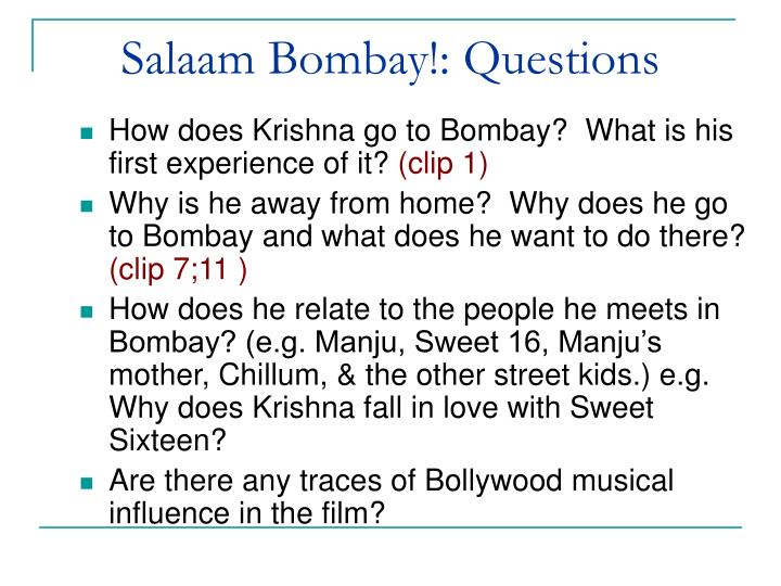 Salaam Bombay!: Questions