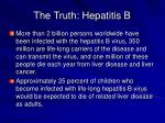 the truth hepatitis b