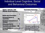 indvidual level cognitive social and behavioral outcomes