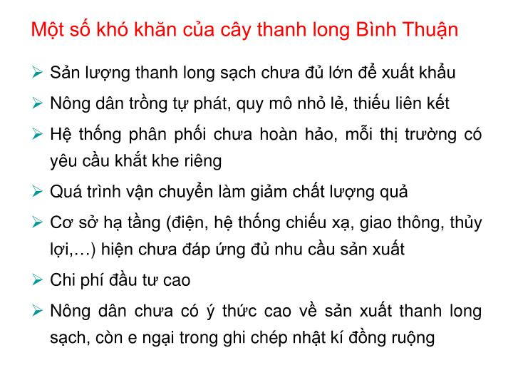 Một số khó khăn của cây thanh long Bình Thuận