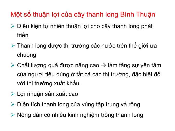 Một số thuận lợi của cây thanh long Bình Thuận