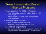 texas immunization branch influenza programs