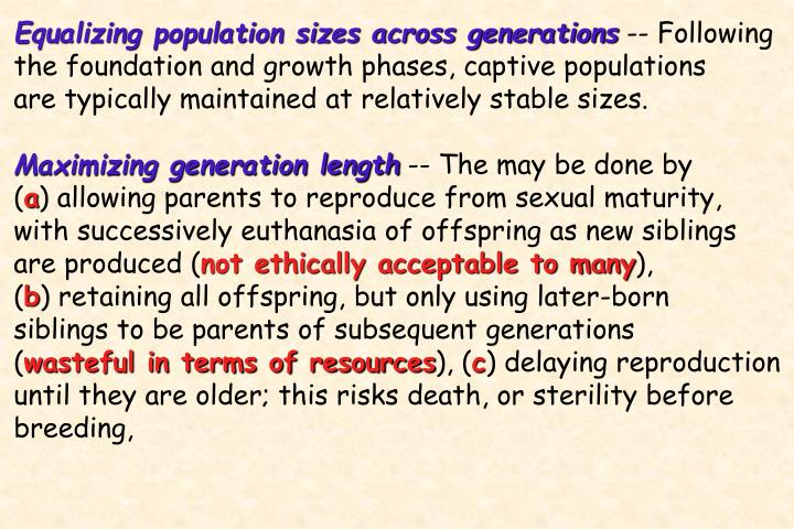 Equalizing population sizes across generations