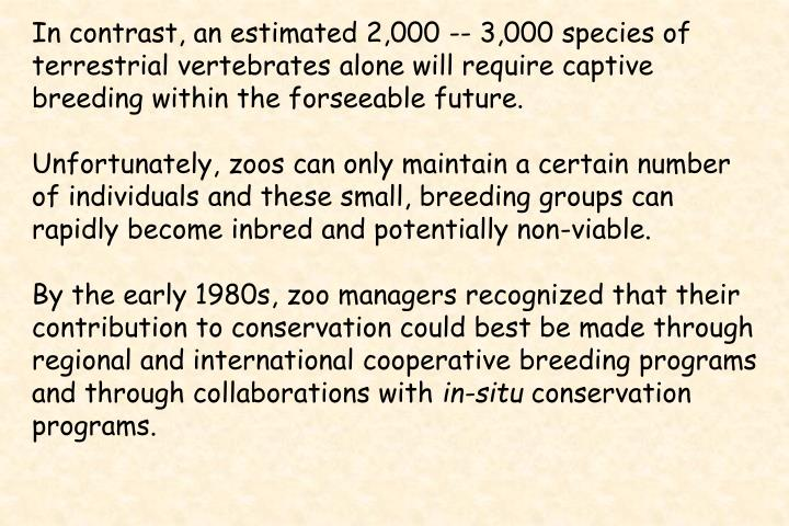 In contrast, an estimated 2,000 -- 3,000 species of