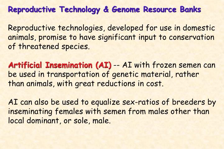 Reproductive Technology & Genome Resource Banks