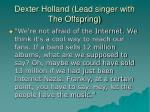 dexter holland lead singer with the offspring