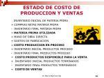 estado de costo de produccion y ventas