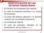 identificacion de los estados financieros