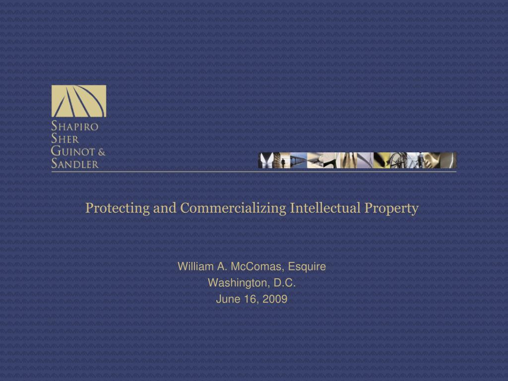 protecting and commercializing intellectual property l.