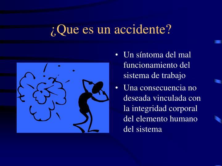 ¿Que es un accidente?