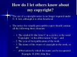 how do i let others know about my copyright