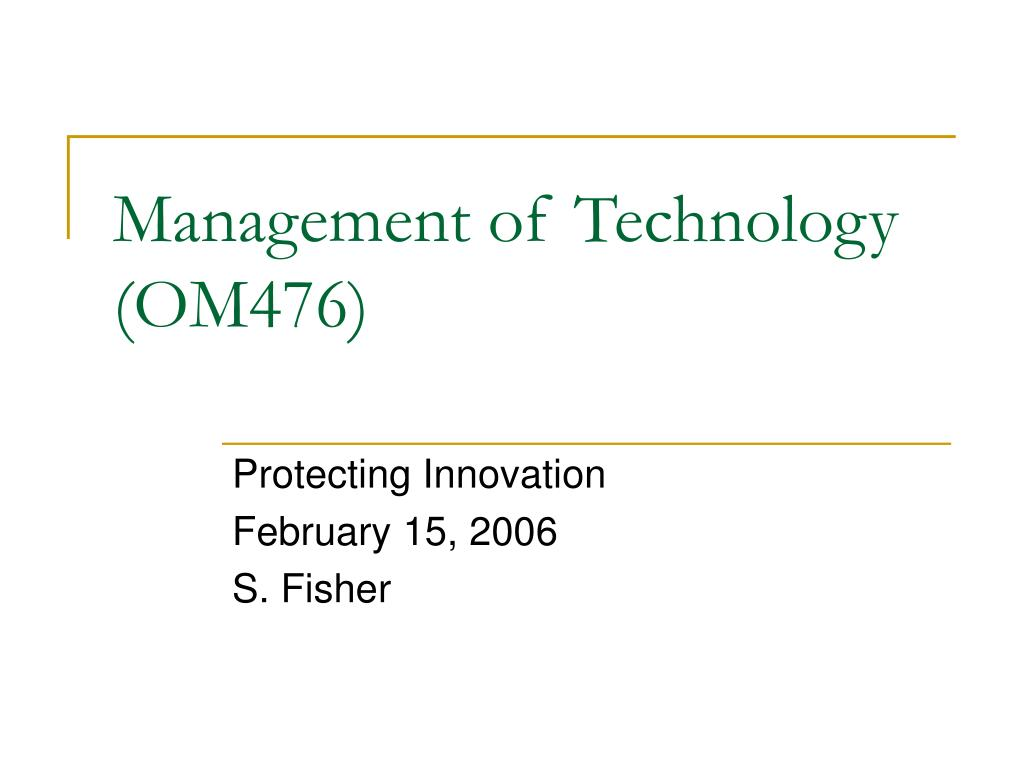management of technology om476 l.
