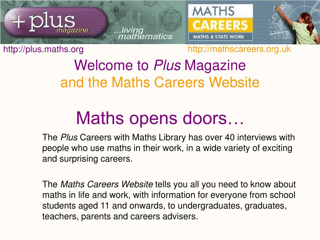 welcome to plus magazine and the maths careers website l.