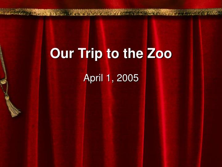 our trip to the zoo n.