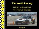 far north racing