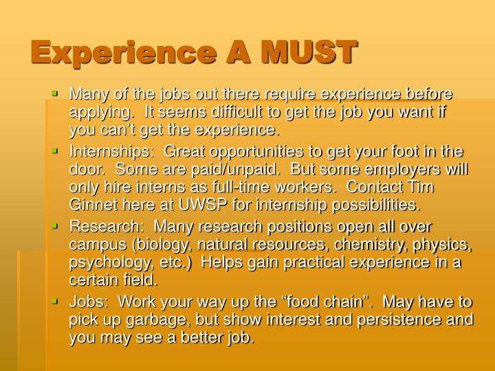 Experience A MUST