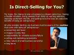 is direct selling for you