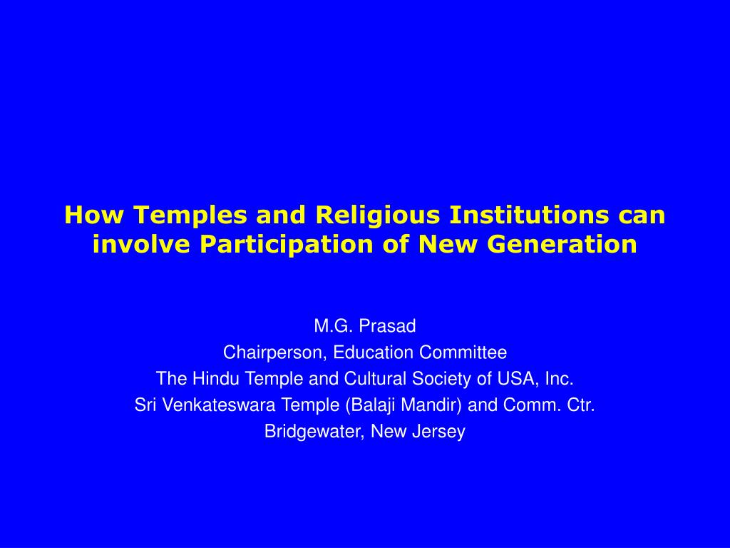 how temples and religious institutions can involve participation of new generation l.