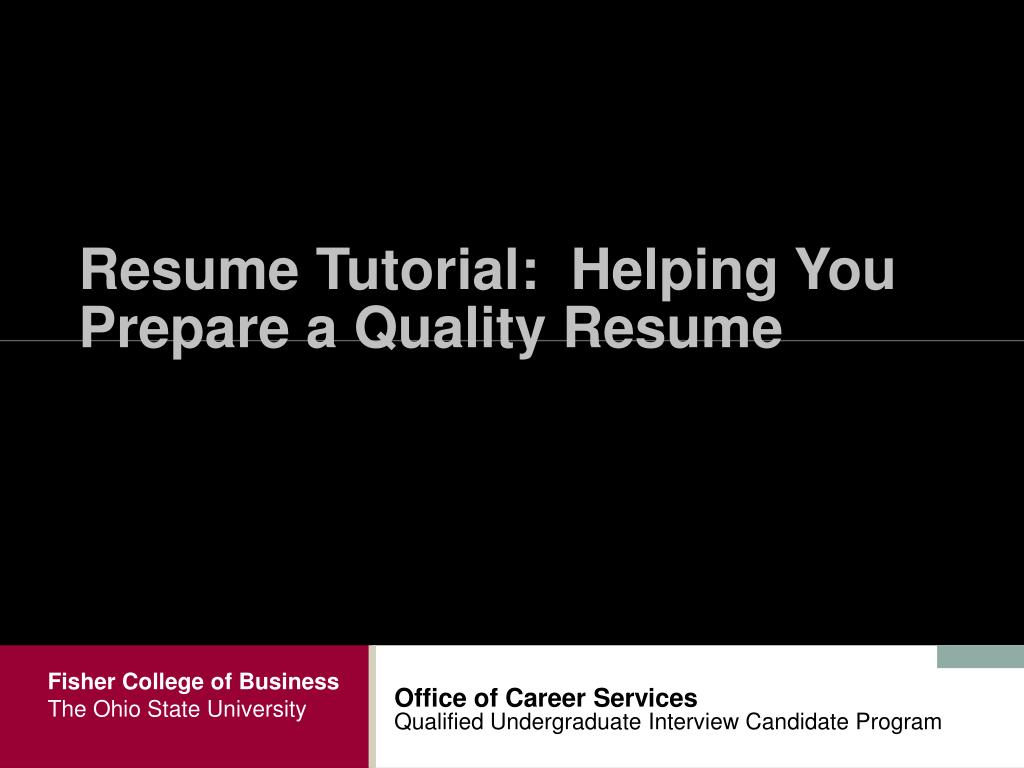 resume tutorial helping you prepare a quality resume l.