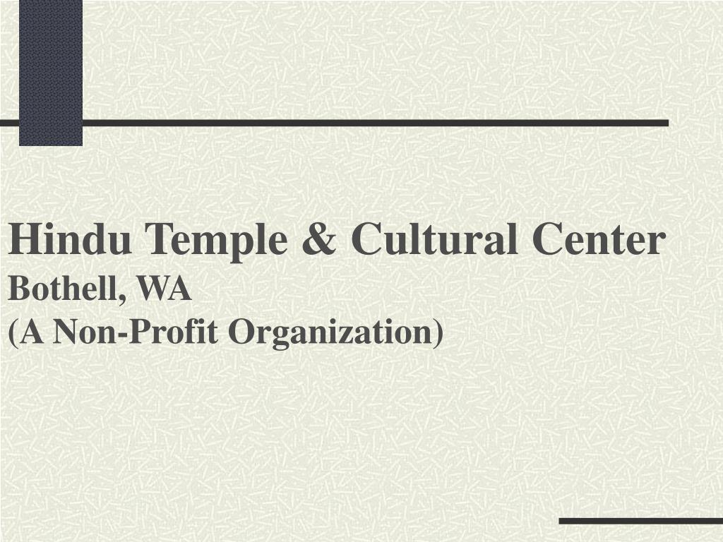 hindu temple cultural center bothell wa a non profit organization l.