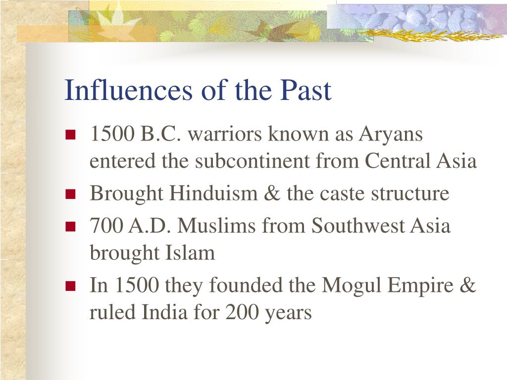 Influences of the Past