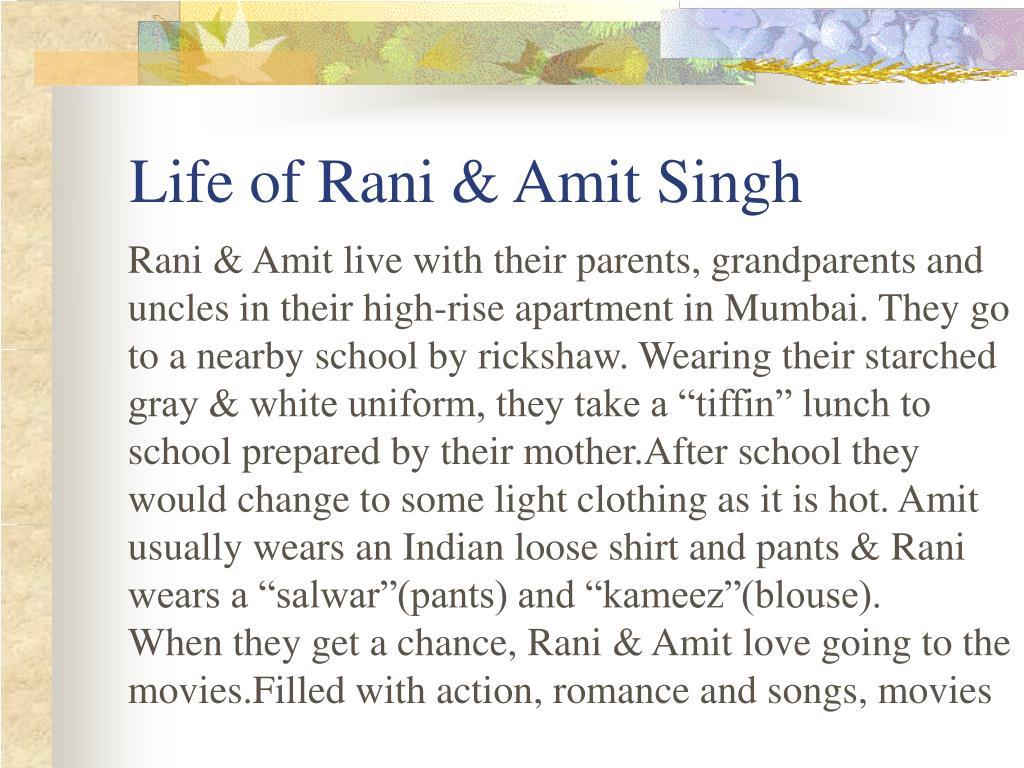 Life of Rani & Amit Singh
