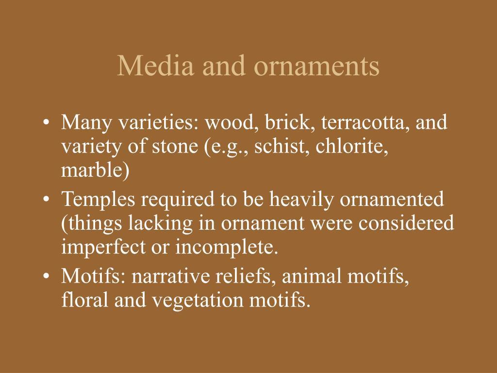 Media and ornaments