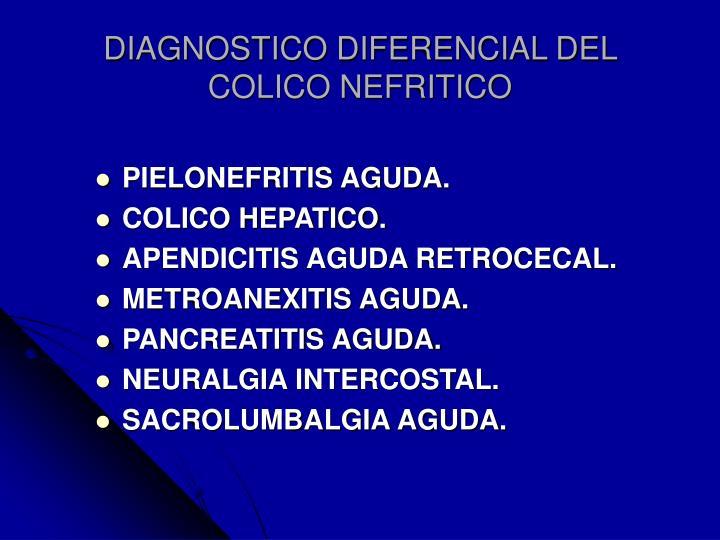 DIAGNOSTICO DIFERENCIAL DEL COLICO NEFRITICO