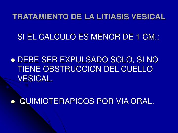 TRATAMIENTO DE LA LITIASIS VESICAL