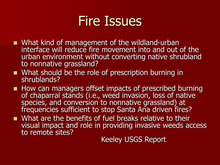 Fire Issues