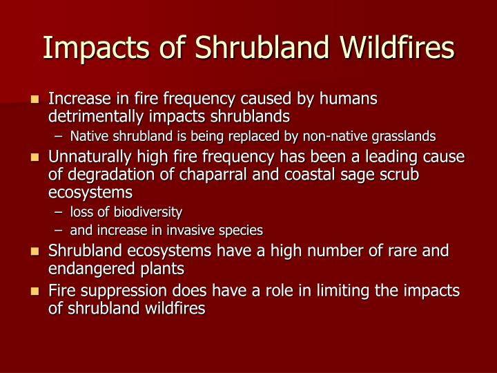 Impacts of Shrubland Wildfires