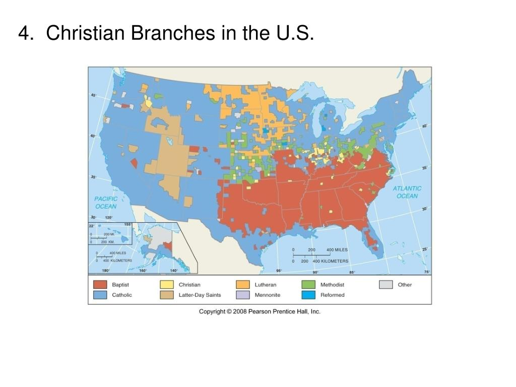 4.  Christian Branches in the U.S.