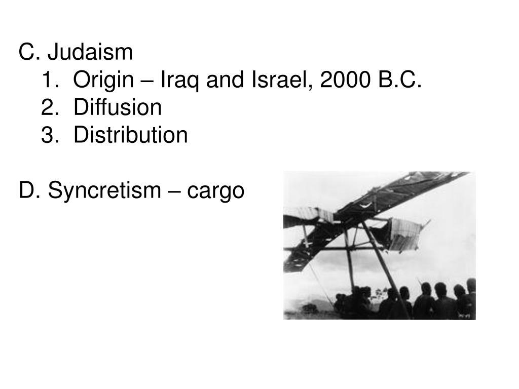 C. Judaism