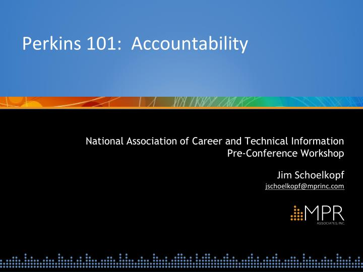 Perkins 101 accountability