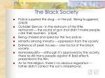 the black society