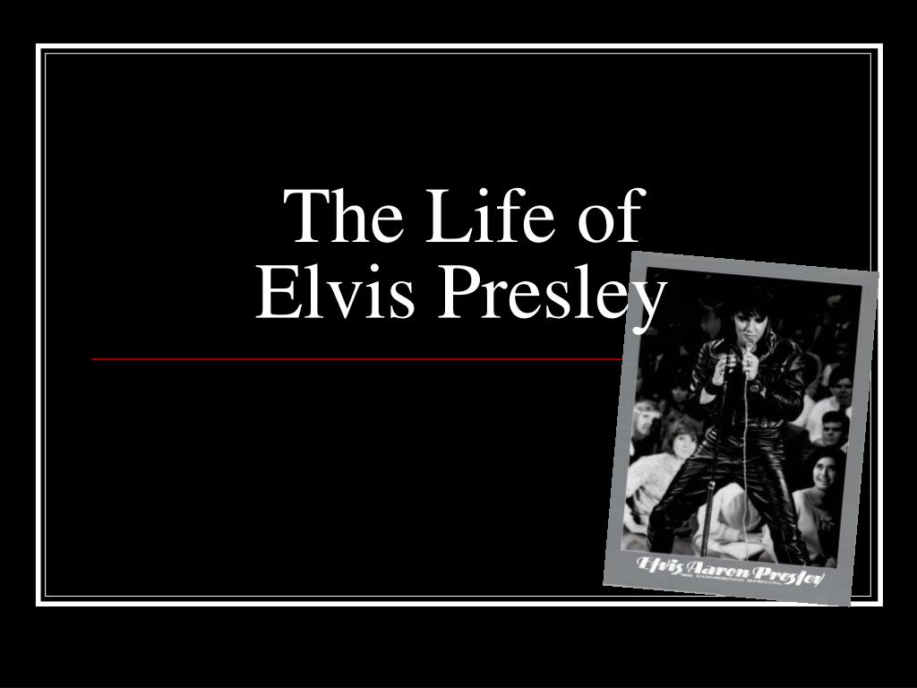 the life of elvis presley l.