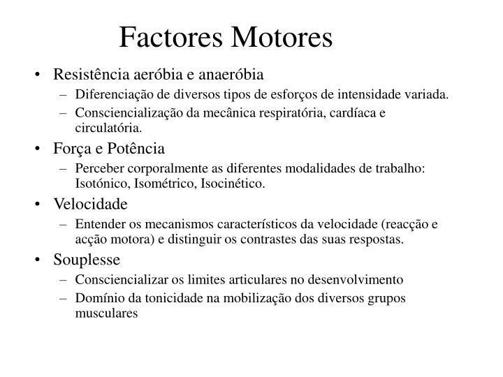 Factores motores