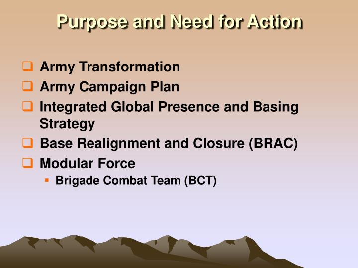 Purpose and Need for Action