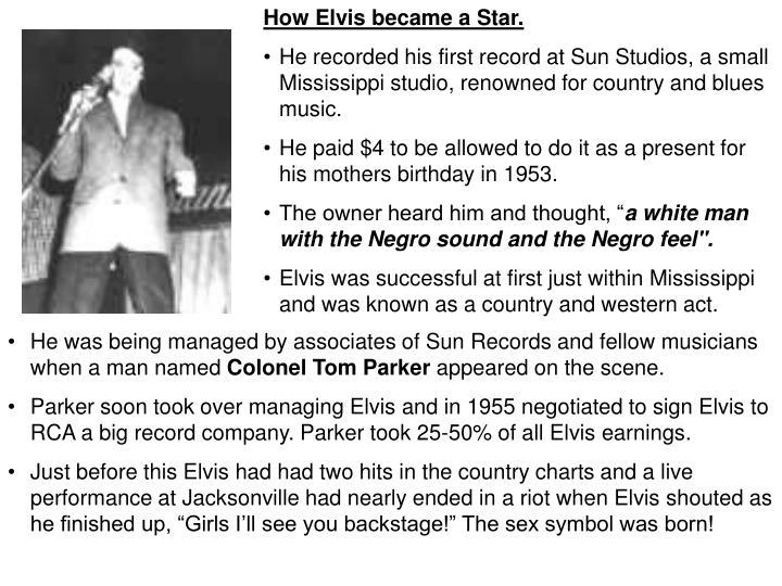 How Elvis became a Star.