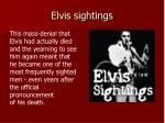 elvis sightings